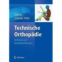 Technische Orthopädie: Orthesen und Schuhzurichtungen