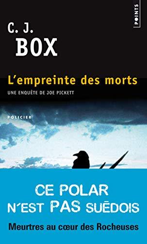 L'Empreinte des morts par C. j. Box