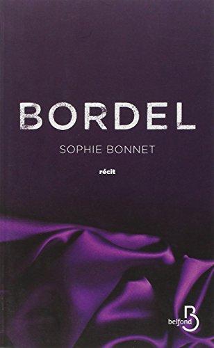 Bordel par Sophie BONNET