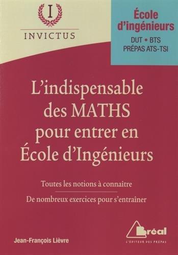 L'indispensable de maths pour entrer en écoles d'ingénieurs