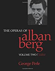 The Operas of Alban Berg, Volume II