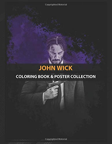 Coloring Book & Poster Collection: John Wick A John Wick 3 Inspired With The Still Image Of H Action Movies