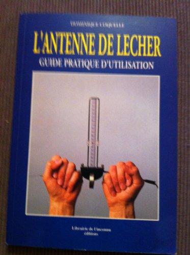L'antenne de Lecher par Dominique Coquelle