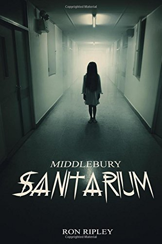 middlebury-sanitarium-volume-3-moving-in-by-ron-ripley-2016-03-21
