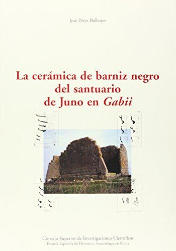 La cerámica de barniz negro del santuario de Juno en Gabii