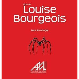 Vida De Louise Bourgeois