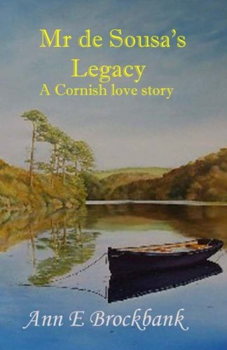 Mr De Sousa's Legacy: A Cornish Love Story