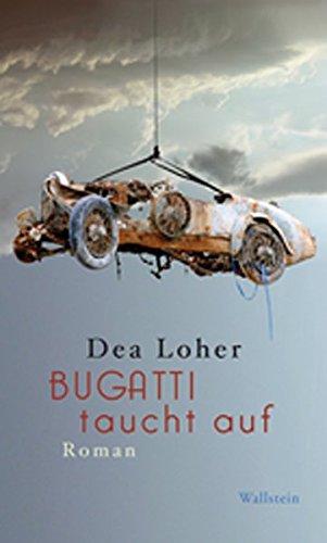 Bugatti taucht auf: Roman