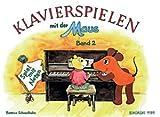 Klavierspielen mit der Maus Band 2 mit Bleistift - Spiel mit Noten - die Fortsetzung der kindgerechten Klavierschule für Einzel- und Gruppenunterricht ab 6 Jahren - Noten/sheet music