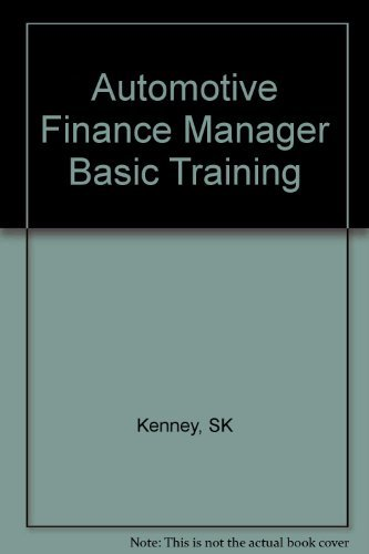 Automotive Finance Manager Basic Training by SK Kenney (2004-08-01) - Finance Automotive