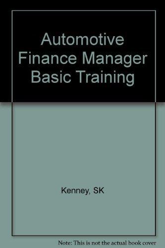 Automotive Finance Manager Basic Training by SK Kenney (2004-08-01) - Automotive Finance