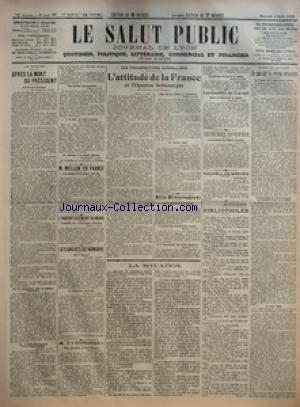 SALUT PUBLIC (LE) [No 216] du 04/08/1923 - AUX ETATS UNIS - APRES LA MORT DU PRESIDENT - M MELLON EN FRANCE - LES RAVAGES DE LA GUERRE L'ONT EMU - L'ANEANTISSEMENT DU MARK - L'INUTILITE DES ORDONNANCES OFFICIELLES - LES GREVES DE HONGRIE - PAS D'INCIDENT - A L'ASSEMBLEE NATIONALE - A L'OFFICIEL - ECOLE DES MINES DE SAINT ETIENNE - LES CONVERSATIONS INTERALLIEES - L'ATTITUDE DE LA FRANCE ET L'OPINION BRITANNIQUE - EN ESPAGNE - LES RESPONSABILITES DE MELILLA - LA GREVE DES EMPLOYEES DE BANQUE - A