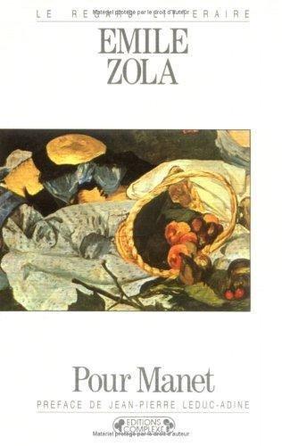Pour Manet par Emile Zola