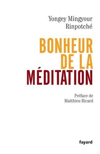 Bonheur de la méditation