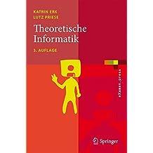 Theoretische Informatik: Eine umfassende Einführung (eXamen.press)
