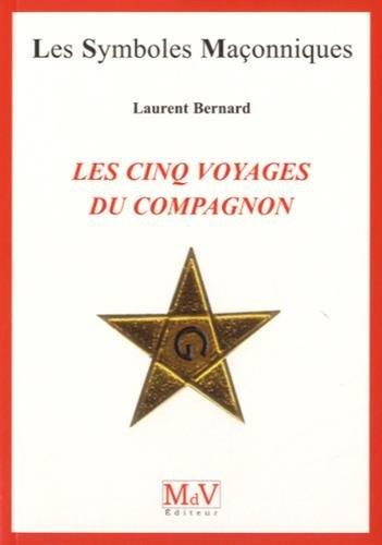 Les cinq voyages du compagnon par Laurent Bernard