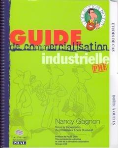 Guide de Commercialisation Industrielle Pme par Gagnon Nancy