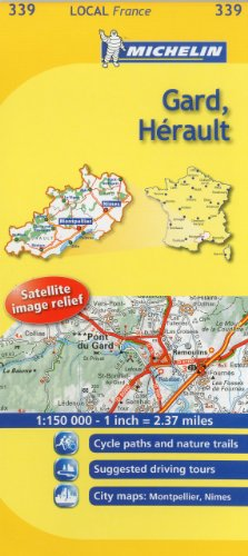 Gard, Herault Michelin Local Map 339 (Michelin Local Maps)