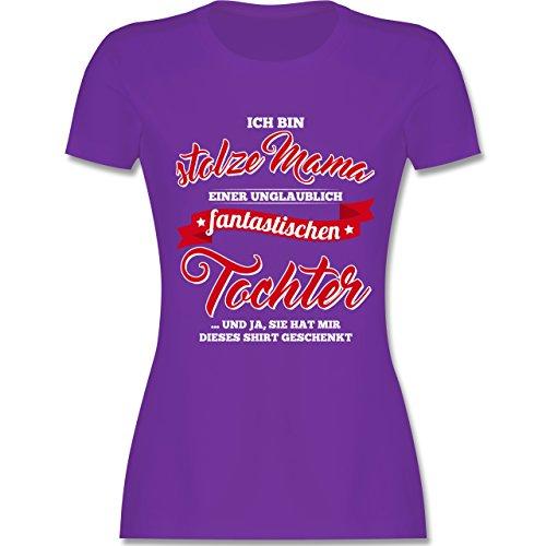 Shirtracer Muttertag - Stolze Mama Einer Fantastischen Tochter - Damen T-Shirt Rundhals Lila