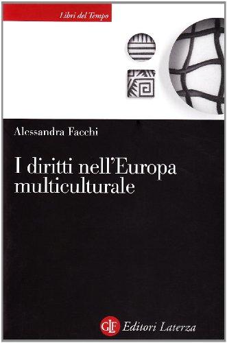 I diritti nell'Europa multiculturale