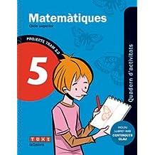 TRAM 2.0 Quadern d'activitats Matemàtiques 5 - 9788441222083