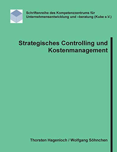 Strategisches Controlling und Kostenmanagement