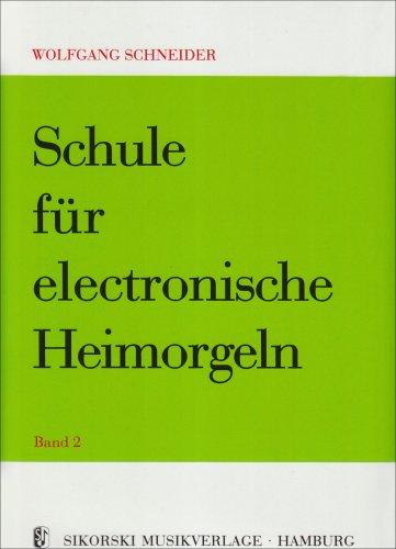 Schule Fuer Elektronische Heimorgel 2. E-Orgel
