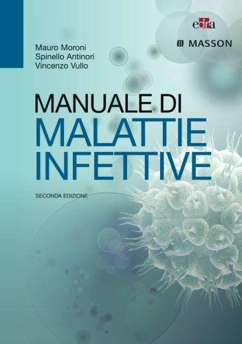 Manuale di malattie infettive. Ediz. illustrata