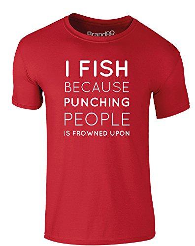 Brand88 - I Fish Because..., Erwachsene Gedrucktes T-Shirt Rote/Weiß