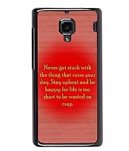 PrintVisa Metal Printed Quotes Designer Back Case Cover for Xiaomi Redmi 1S-D4936
