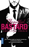 Beautiful bastard, Tome 1