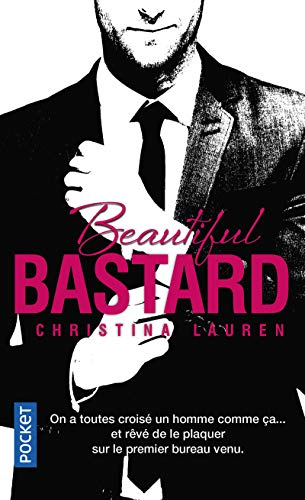 Beautiful bastard -français- - 1 (Pocket) por Christina Lauren