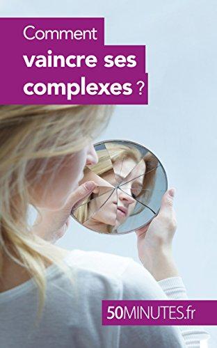 Comment vaincre ses complexes ? (Équilibre t. 8)