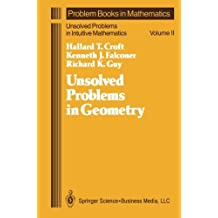 Unsolved Problems in Geometry: Unsolved Problems In Intuitive Mathematics (Problem Books in Mathematics) by Hallard T. Croft (2013-10-04)