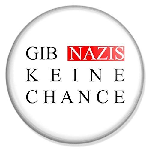 Gib Nazis keine Chance Button, Badge, Anstecker, Anstecknadel, Ansteckpin