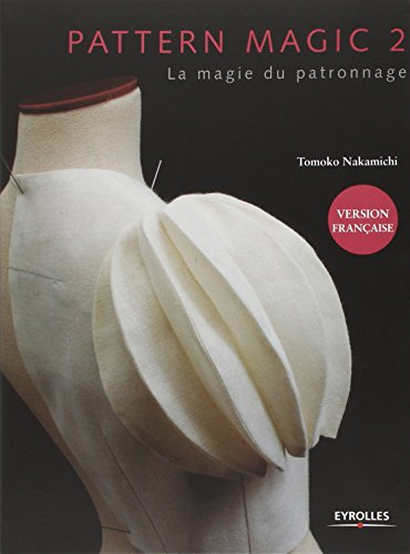 Pattern magic, tome 2 : La magie du patronnage par Tomoko Nakamichi