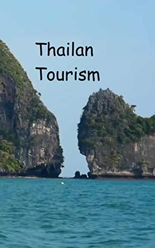THAI LAN TOURISM (English Edition)