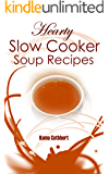 Hearty slow cooker soup recipes (English Edition)