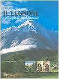 Il Legnone. L'ultimo bastione. Ediz. italiana e inglese