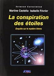 La conspiration des étoiles : Enquête sur le mystère Ummo