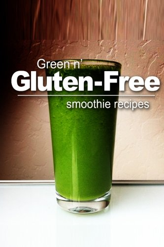Green n' Gluten-Free - Smoothie Recipes