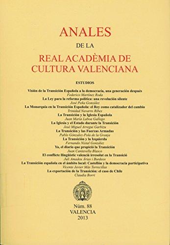 Anales de la Real Academia de Cultura Valenciana 88: La Transición Española