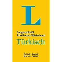 Langenscheidt Praktisches Wörterbuch Türkisch: Türkisch-Deutsch/Deutsch-Türkisch (Langenscheidt Praktische Wörterbücher)