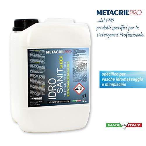 Metacril IDRO SANIT Shock 5 LT - Sanificante Shock per IDROMASSAGGIO(Teuco, Jacuzzi, Albatros, Novellini, Hafro, Glass, ECC.) Spedizione IMMEDIATA