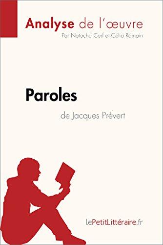 Paroles De Jacques Prévert Analyse De Loeuvre Comprendre