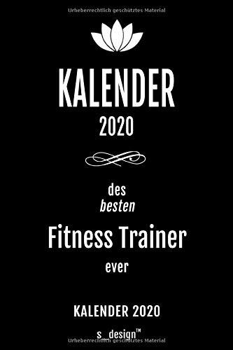 Kalender 2020 für Fitness Trainer: Wochenplaner / Tagebuch / Journal für das ganze Jahr: Platz für Notizen, Planung / Planungen / Planer , Erinnerungen und Sprüche
