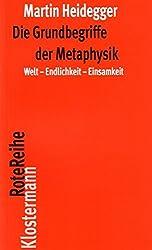 Die Grundbegriffe der Metaphysik: Welt - Endlichkeit - Einsamkeit (Klostermann RoteReihe)