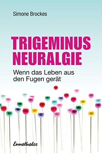 Trigeminus-Neuralgie: Wenn das Leben aus den Fugen gerät