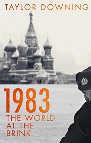 1983: The World at the Brink (English Edition) por Taylor Downing