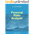 Financial Ratio Analysis (Accounting for Non-Accountants Book 3)